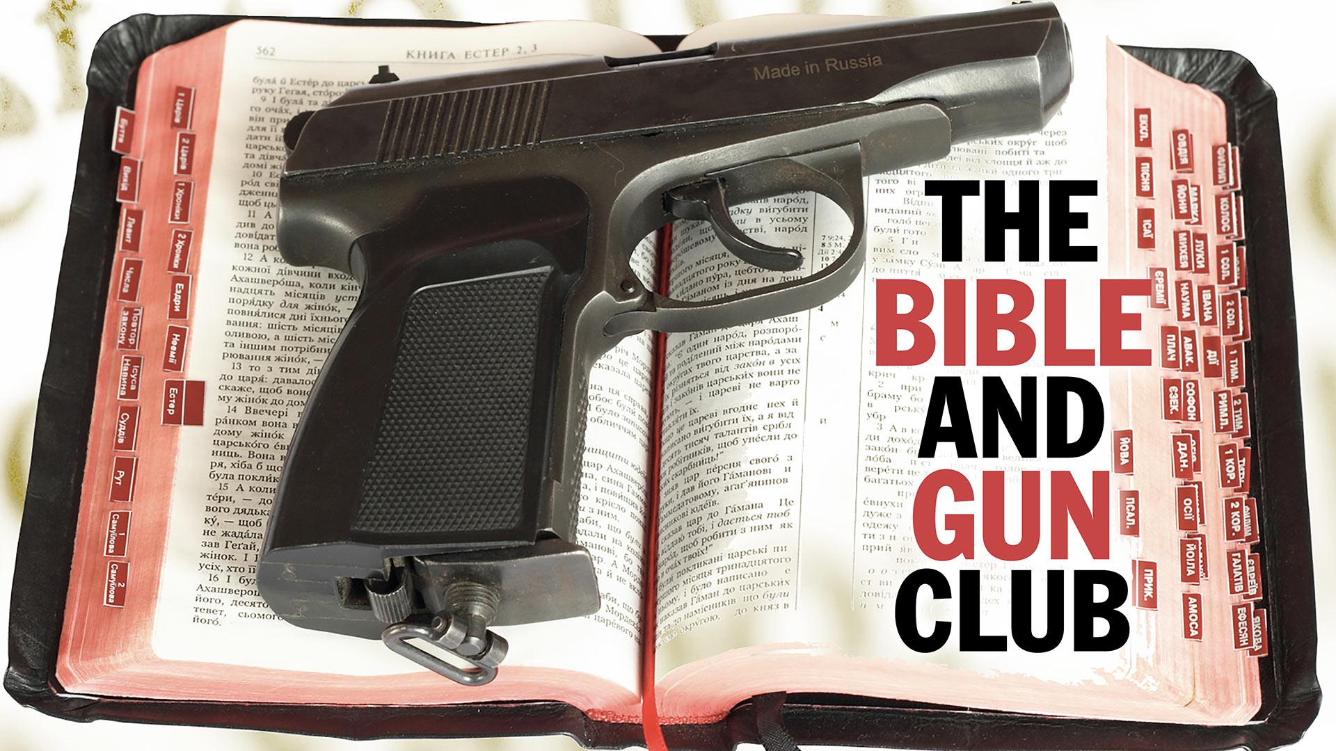 The Bible and Gun Club