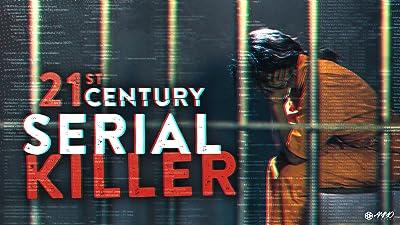 21st Centry Serial Killer