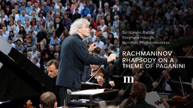 Rachmaninov, Rhapsody on a Theme of Paganini - Stephen Hough, Sir Simon Rattle - Berliner Philharmoniker, Waldbühne 2007