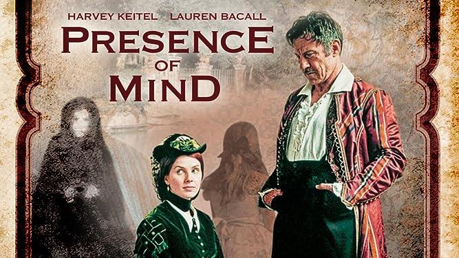 Presence of Mind (Restored)
