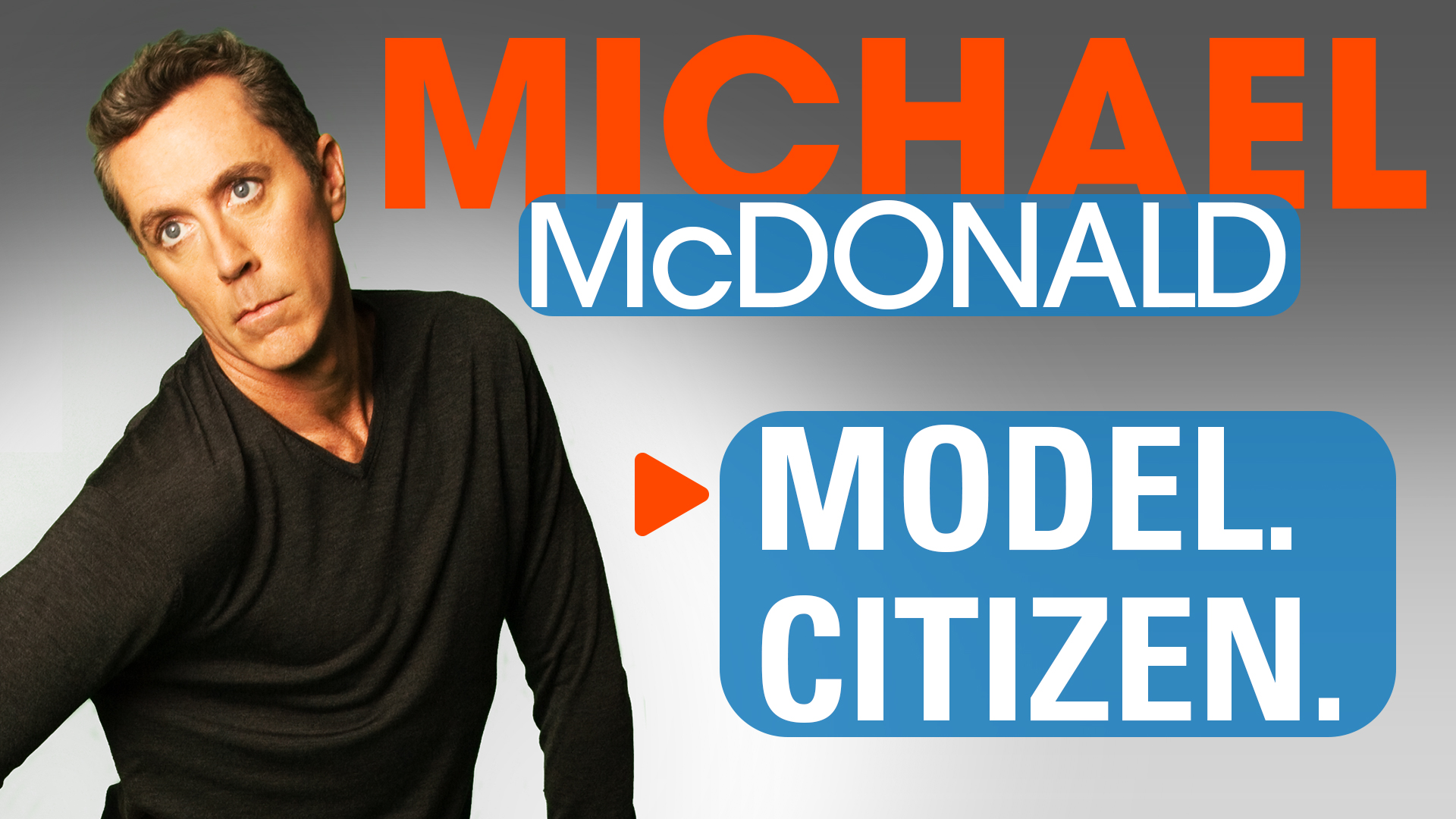 Michael McDonald: Model. Citizen