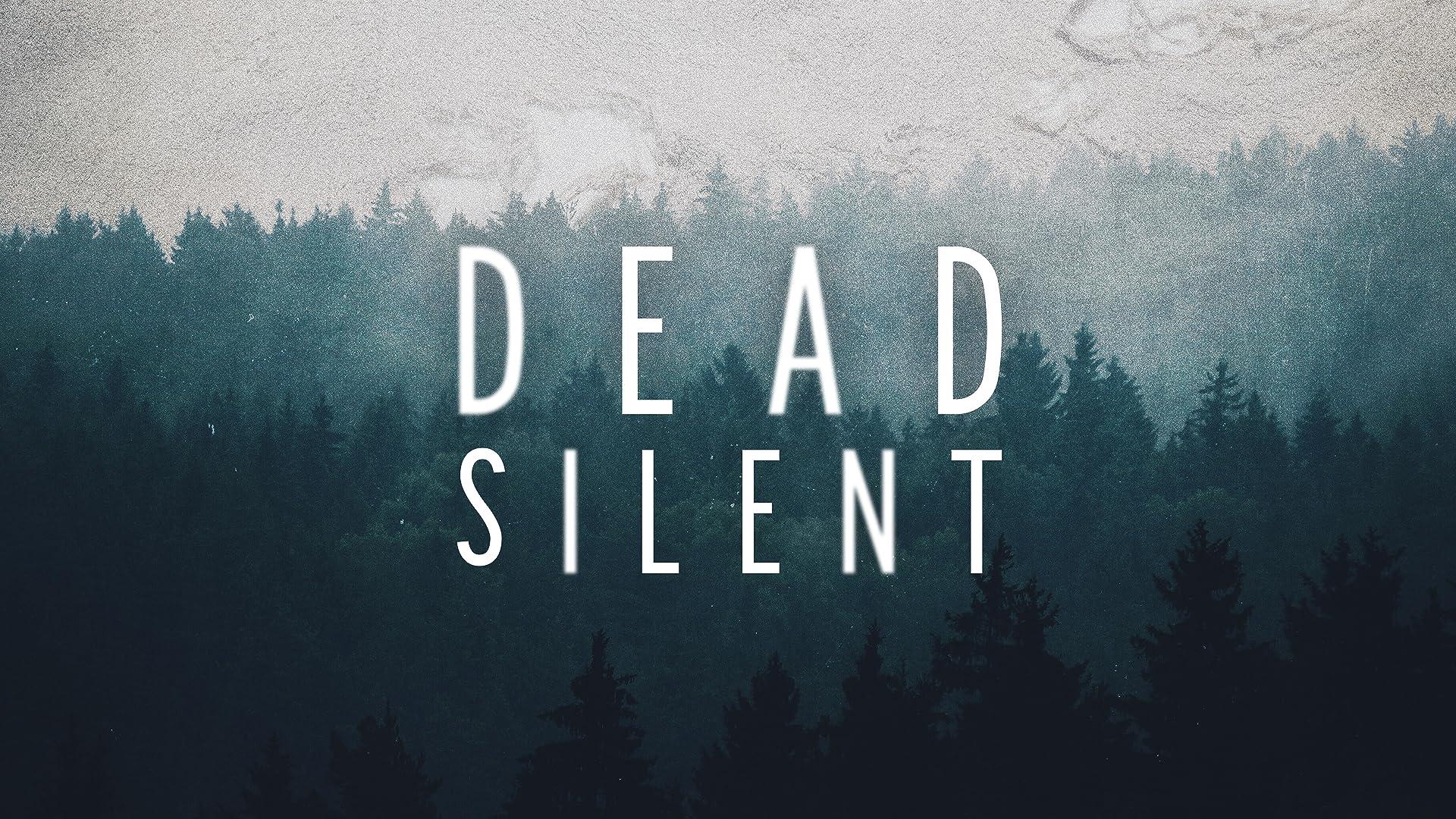 Dead Silent - Season 1