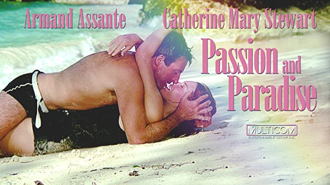 Passion and Paradise (Restored)