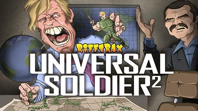 RiffTrax: Universal Soldier II
