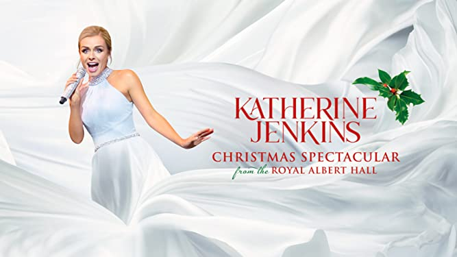 Katherine Jenkins: Christmas Spectacular from the Royal Albert Hall
