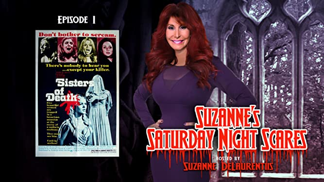 Suzanne's Saturday Night Scares: Sisters Of Death