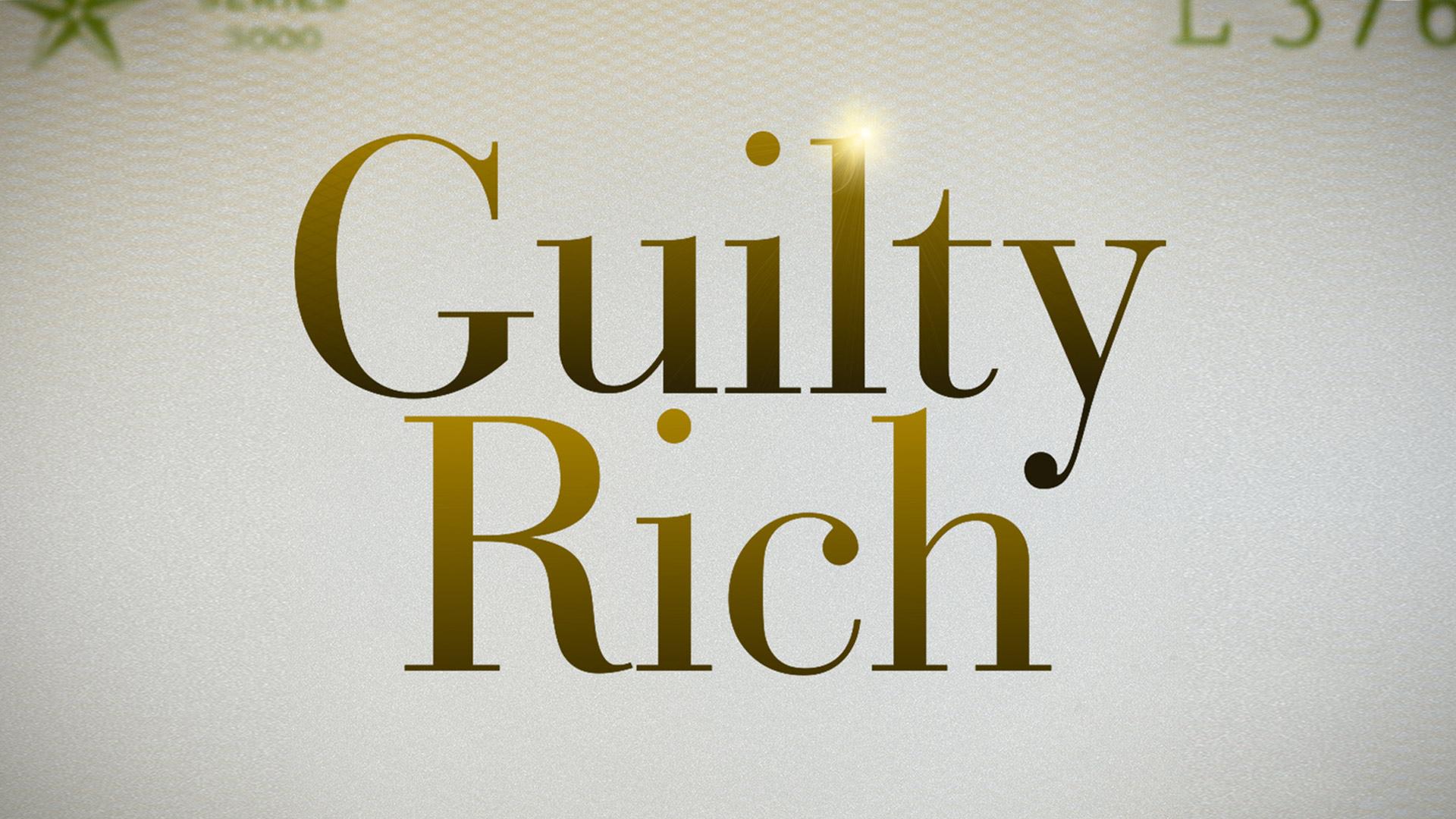 Guilty Rich - Season 1