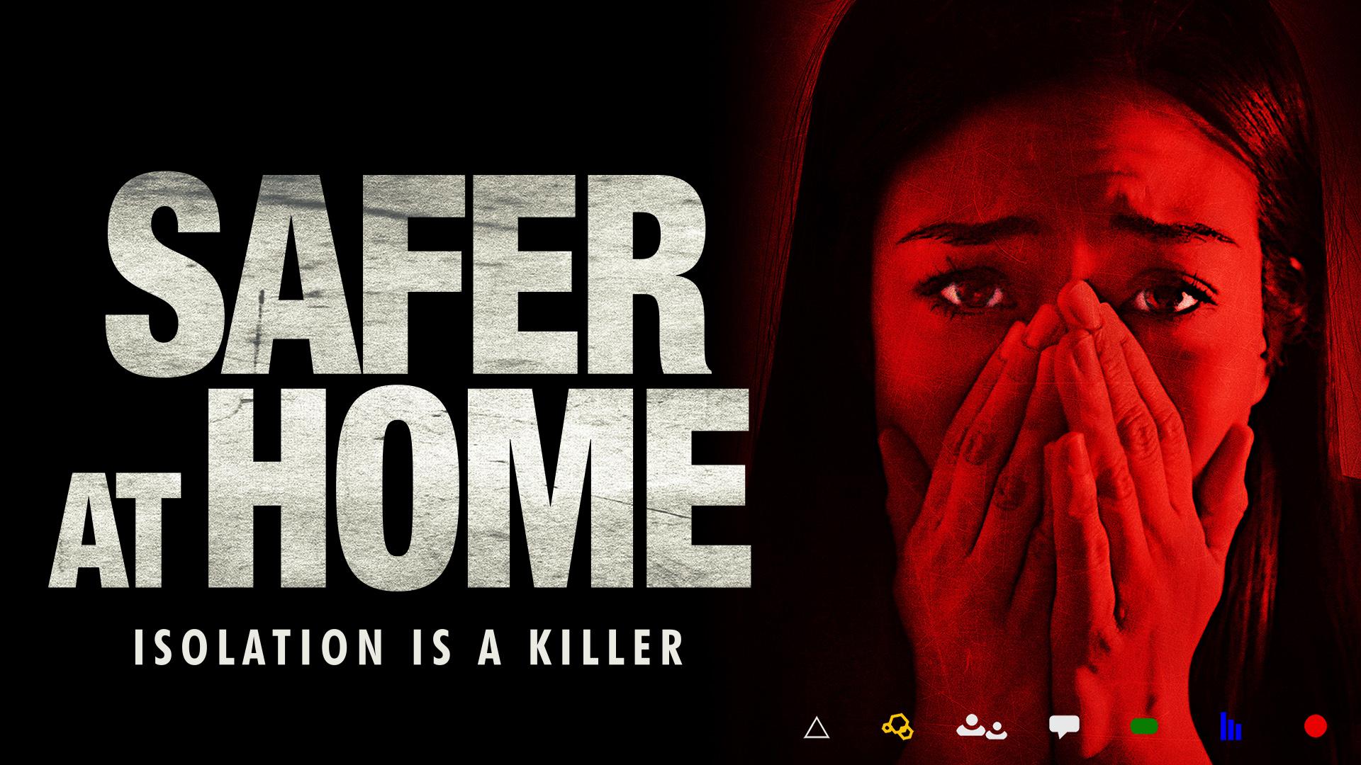 Safer at Home