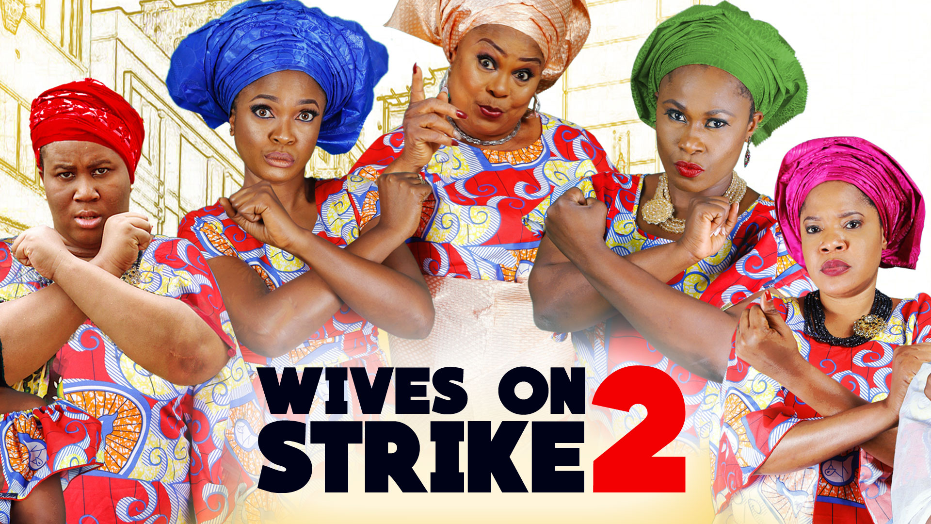 Wives on Strike 2: The Revolution