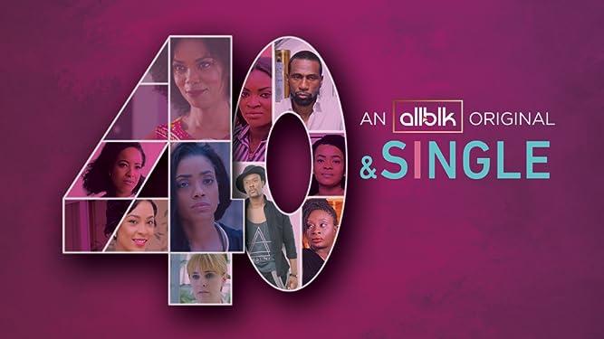 40 & Single - Season 1