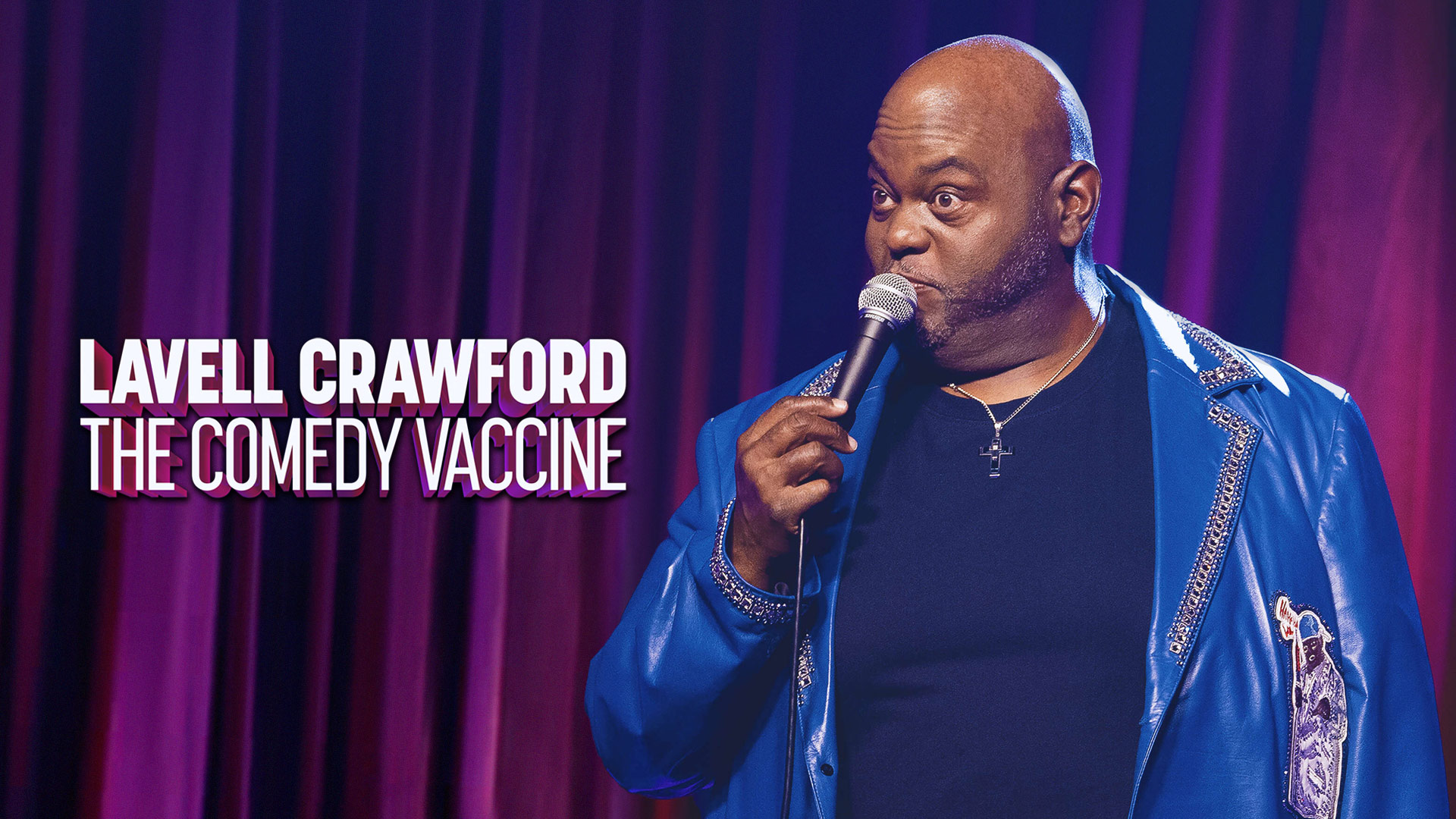 Lavell Crawford: The Comedy Vaccine