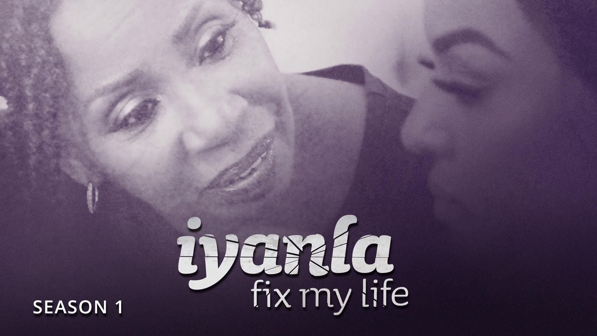 Iyanla: Fix My Life - Season 1