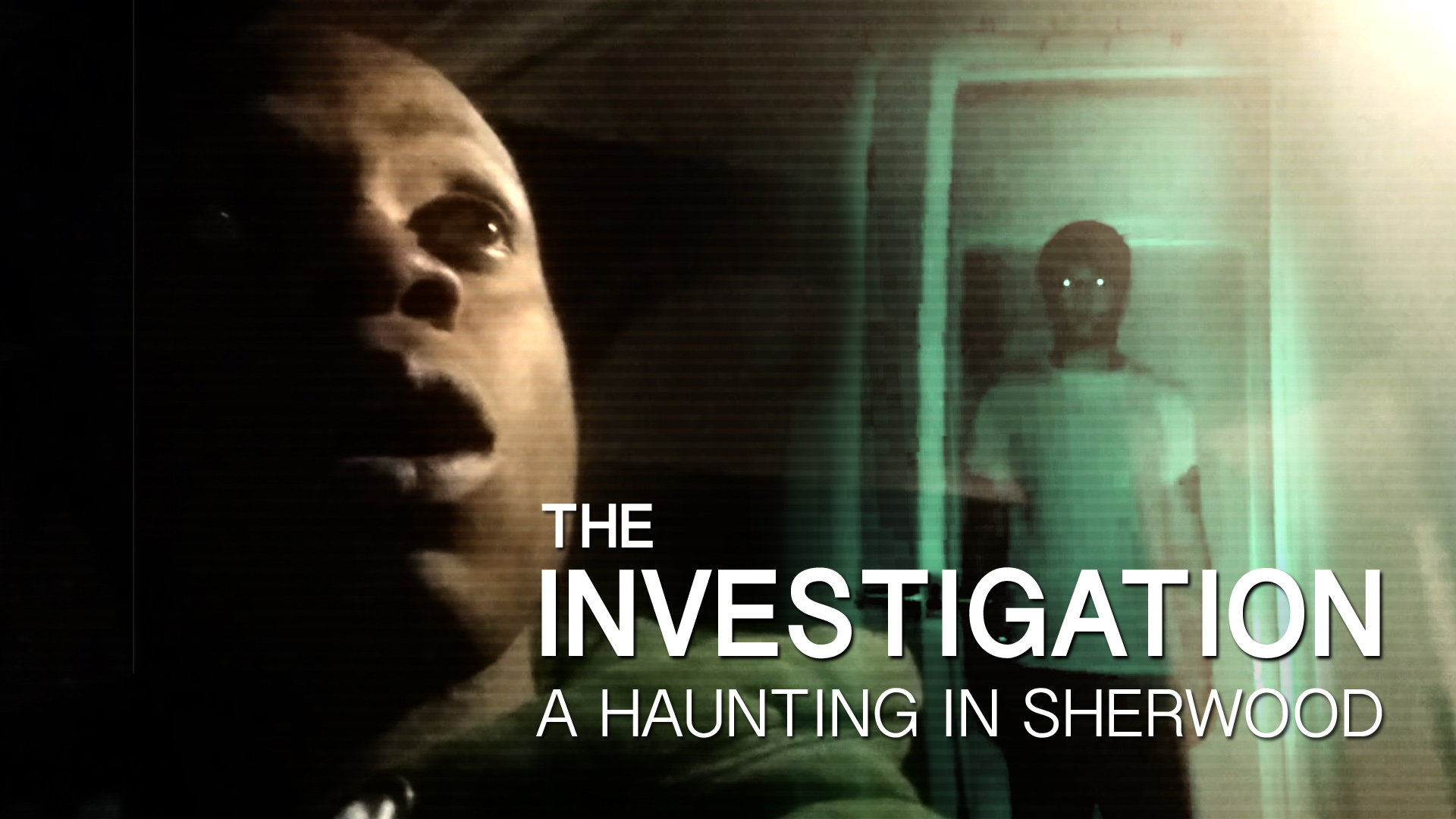 The Investigation : A Haunting in Sherwood