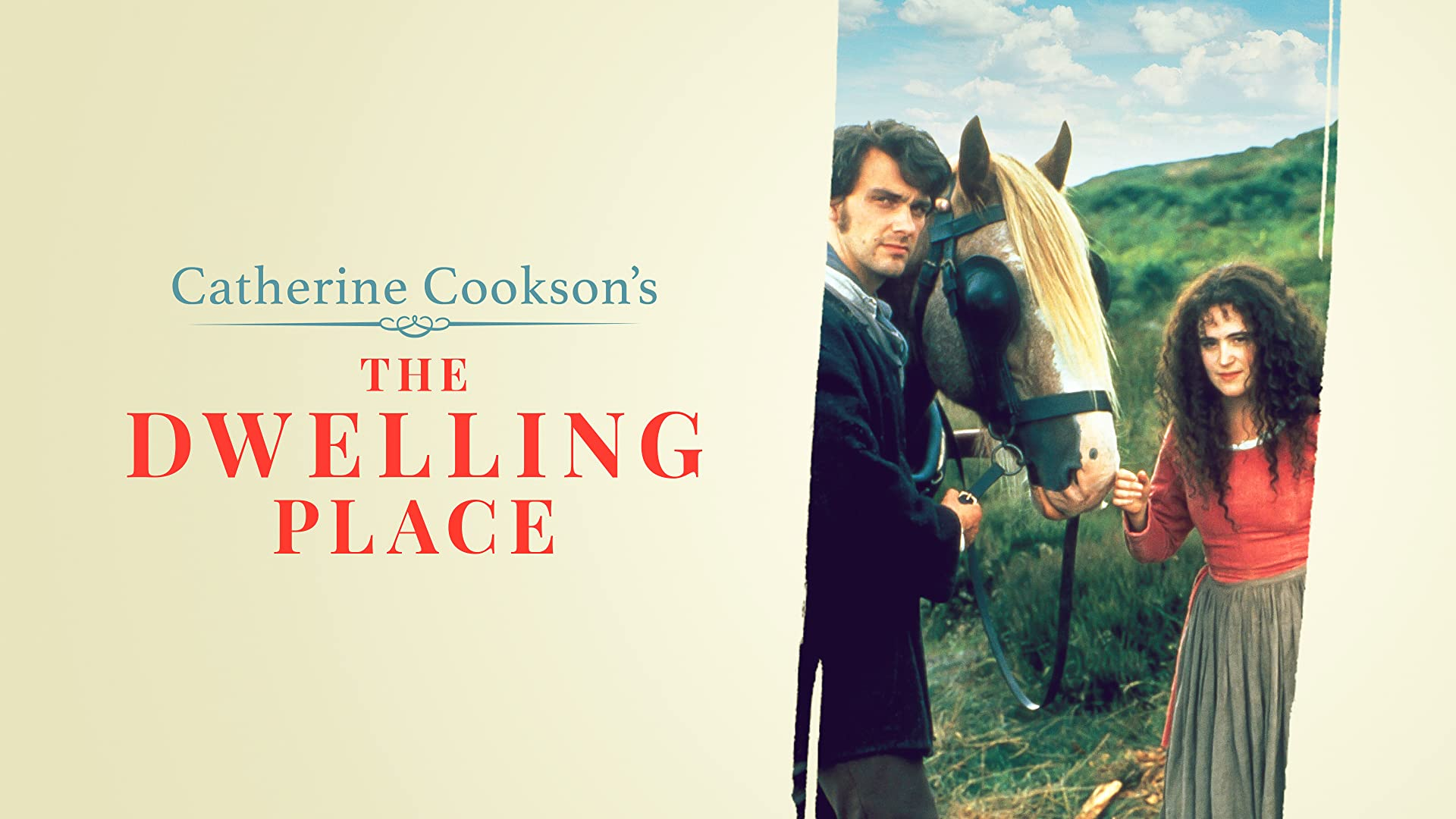 Catherine Cookson's The Dwelling Place