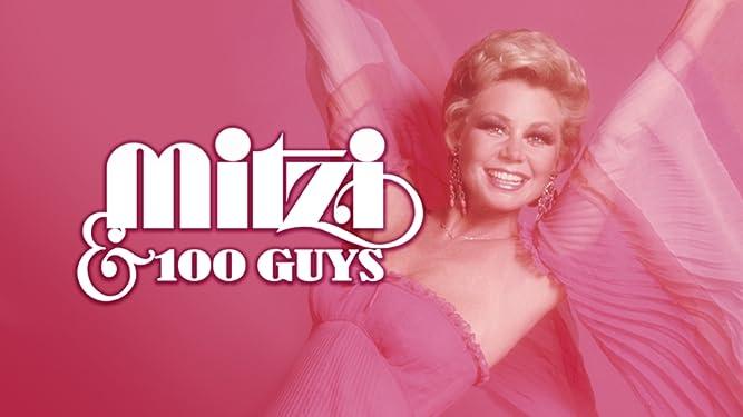 Mitzi... and 100 Guys