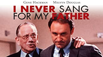 I Never Sang For My Father