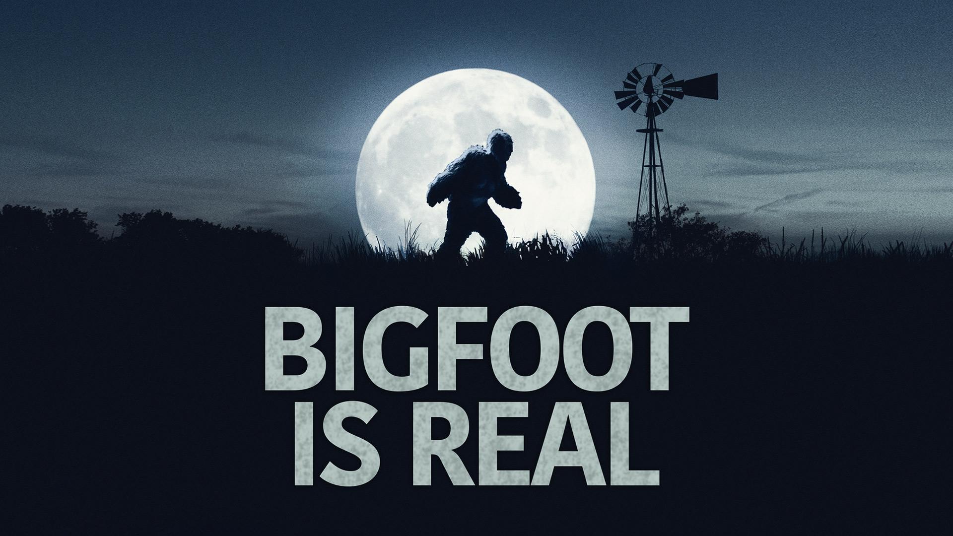 Bigfoot is Real - Season 1