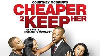 Cheaper 2 Keep Her