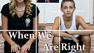 When We Are Right