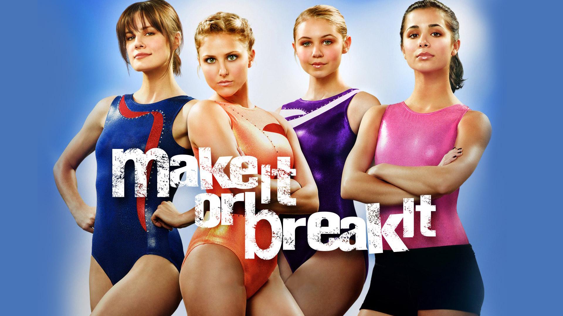 Make It Or Break It Season 1