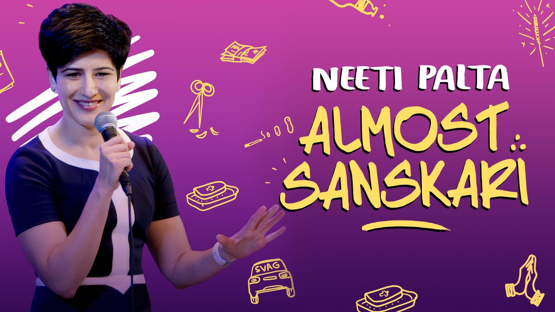 Neeti Palta - Almost Sanskari