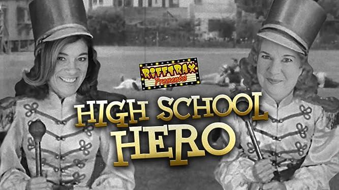 RiffTrax Presents High School Hero