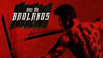 Into the Badlands Season 1