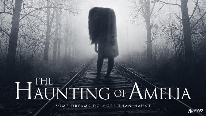 The Haunting of Amelia