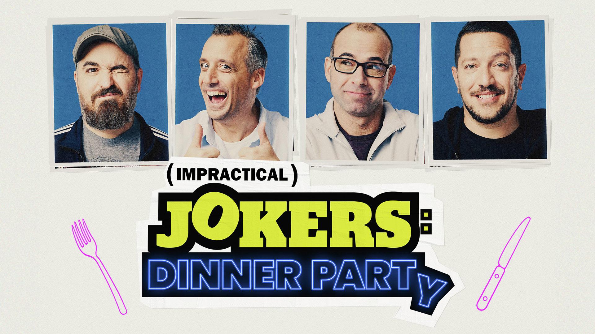 Impractical Jokers: Dinner Party: Season 1