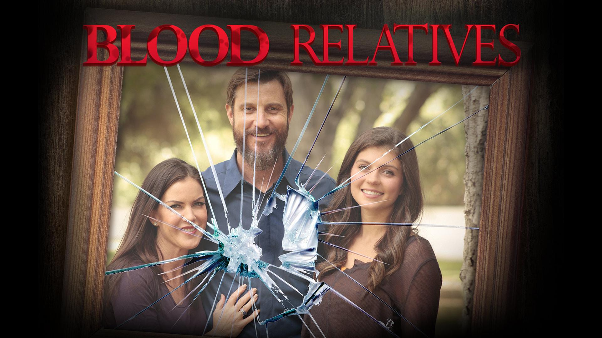 Blood Relatives - Season 1
