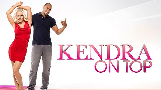 Kendra On Top Season 1