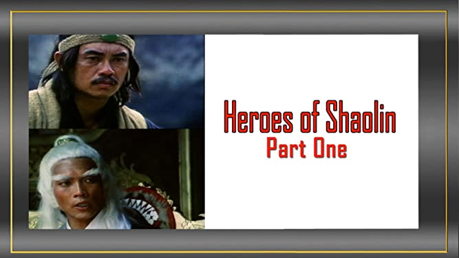 Heroes of Shaolin, Part 1