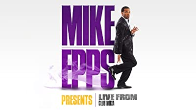 Mike Epps Presents - Live From Club Nokia