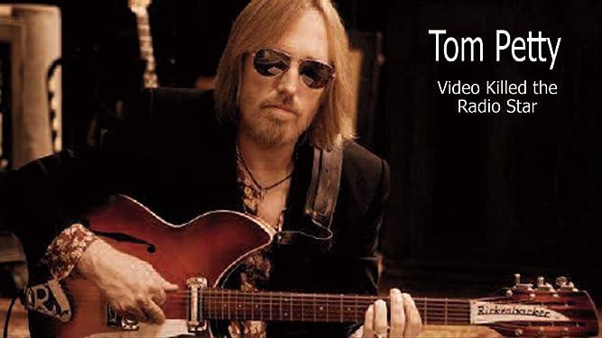Tom Petty: Video Killed The Radio Star