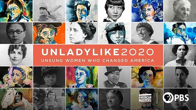Unladylike2020: Unsung Women Who Changed America, Season 1