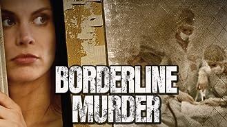 Borderline Murder