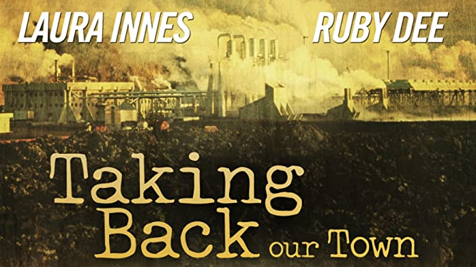 Taking Back Our Town