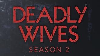 Deadly Wives Season 2