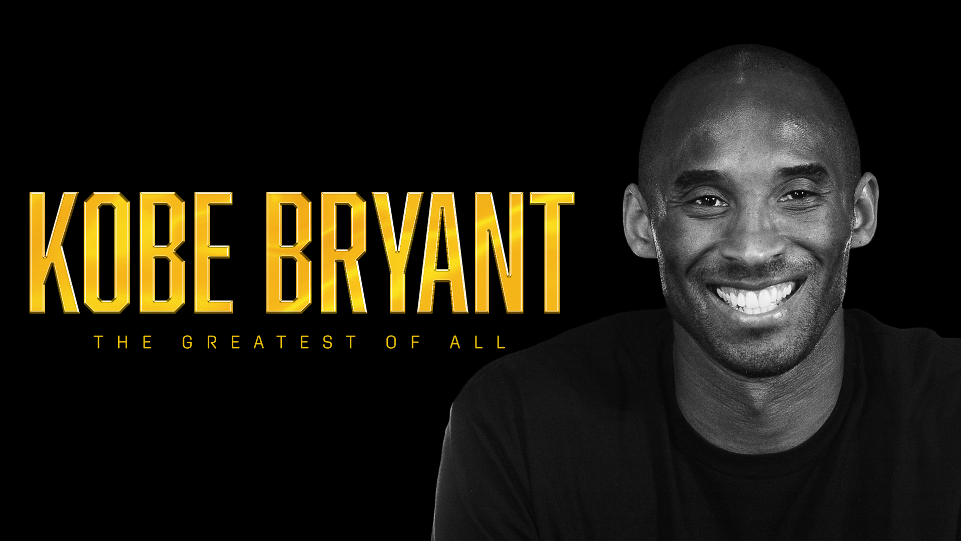 Kobe Bryant: The Greatest of All