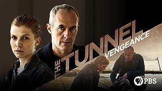 The Tunnel Vengeance: Season 3