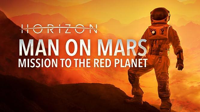 Horizon: Man On Mars - Mission To The Red Planet - Season 1