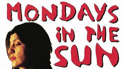 Mondays in the Sun