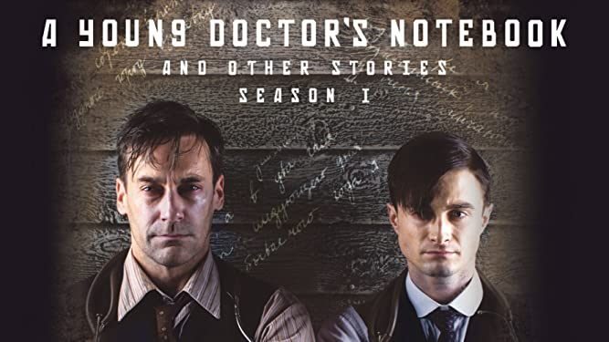 A Young Doctor's Notebook and Other Stories Season 1