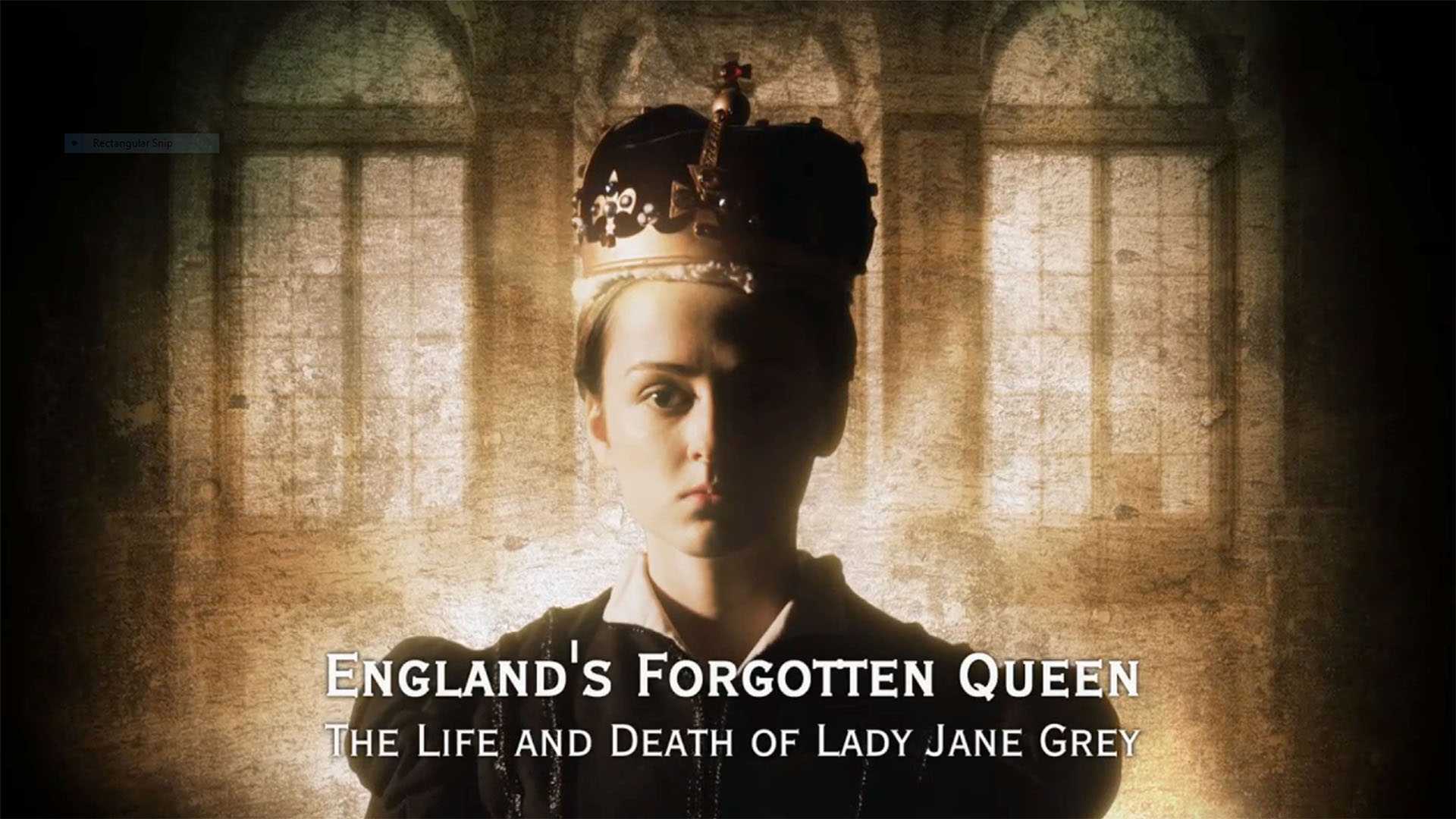 England's Forgotten Queen: The Life And Death of Lady Jane Gray