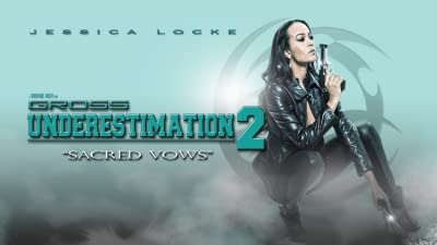 Gross Underestimation 2 Sacred Vows