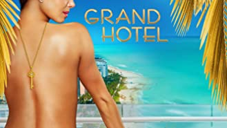 Grand Hotel Season 1