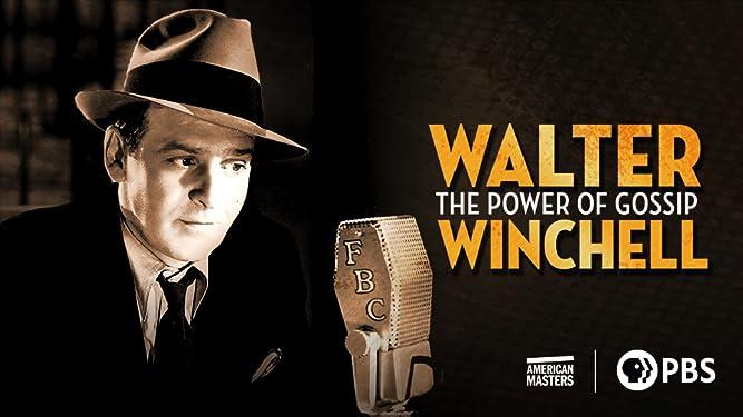 Walter Winchell: The Power of Gossip