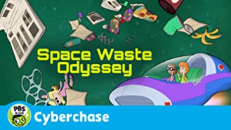 Cyberchase: Space Waste Odyssey