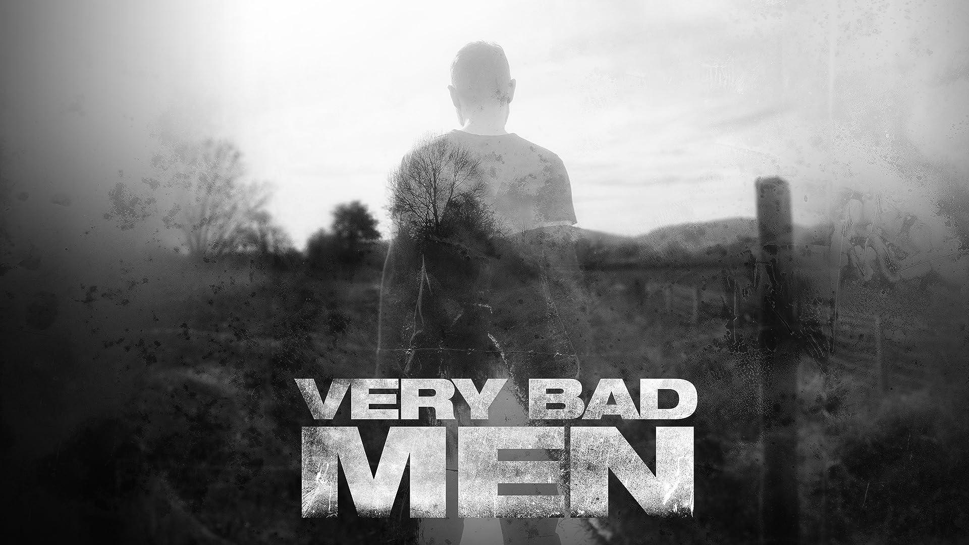 Very Bad Men - Season 1