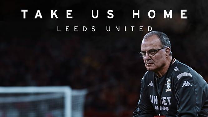 Take Us Home: Leeds United - Season 2